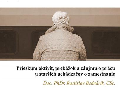 Titulná strana: Prieskum aktivít, prekážok a záujmu o prácu u starších uchádzačov o zamestnanie (Rastislav Bednárik, 2019)