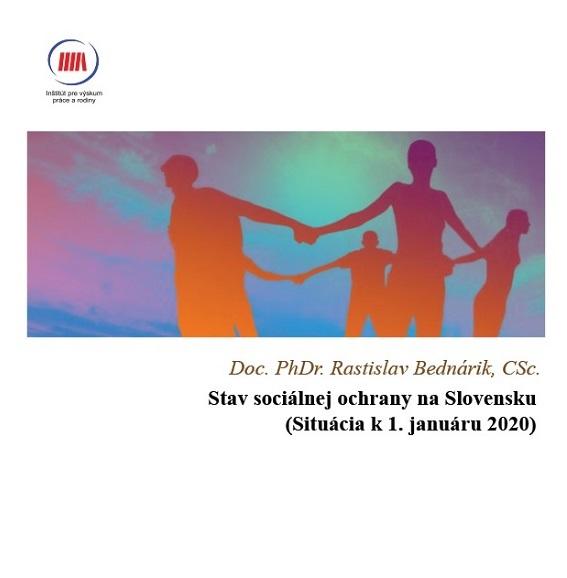 Titulná strana: Stav sociálnej ochrany na Slovensku. Situácia k 1. januáru 2020 (Rastislav Bednárik, 2020)