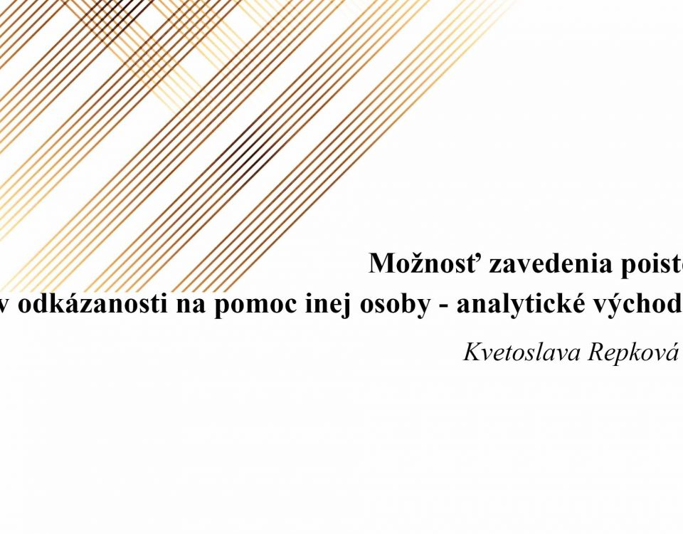 Titulná strana: Možnosť zavedenia poistenia v odkázanosti na pomoc inej osoby – analytické východiská (Kvetoslava Repková, 2019)