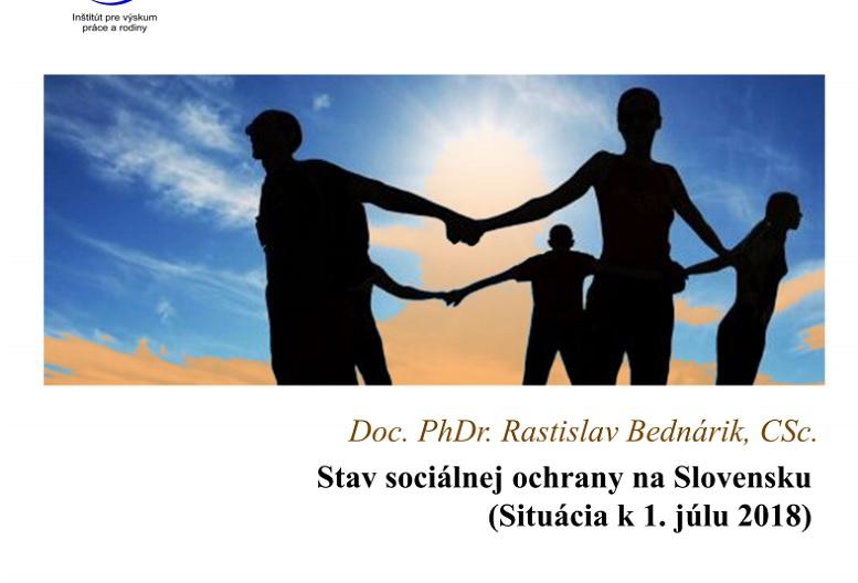 Titulná strana Stav sociálnej ochrany na Slovensku. Situácia k 1. júlu 2018 (Rastislav Bednárik, 2018)