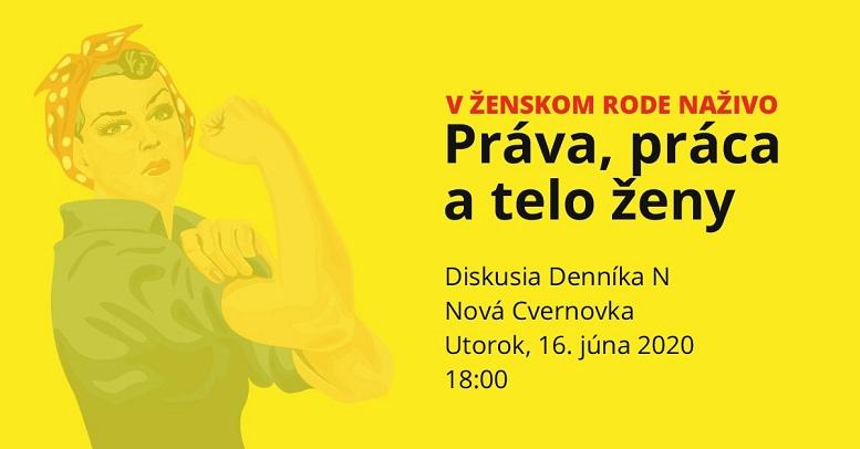 Upútavka na diskusiu Práva, práca a telo ženy - pozvánka na diskusiu V ženskom rode NAŽIVO