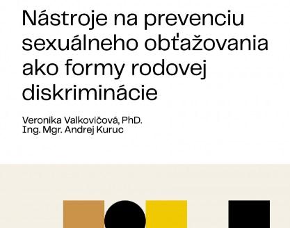 Titulná strana publikácie Nástroje na prevenciu sexuálneho obťažovania ako formy rodovej diskriminácie (Veronika Valkovičová, Andrej Kuruc, IVPR, 2019)