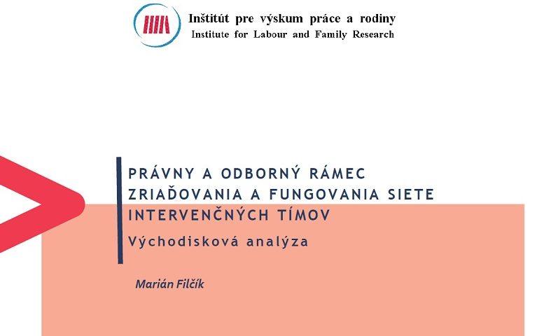 Titulná strana publikácie Právny a odborný rámec zriaďovania a fungovania siete intervenčných tímov. Východisková analýza (Marián Filčík, 2020)