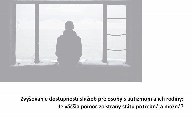 Titulná strana štúdie Zvyšovanie dostupnosti služieb pre osoby s autizmom a ich rodiny
