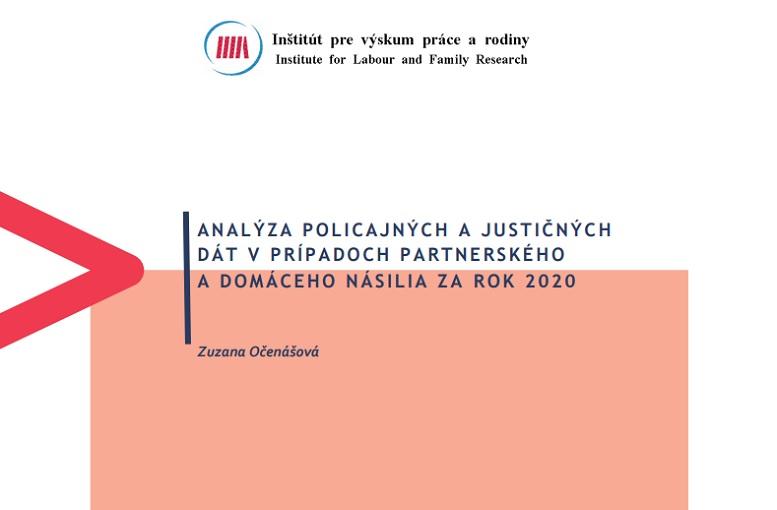 Titulná strana publikácie Analýza policajných a justičných dát v prípadoch partnerského a domáceho násilia za rok 2020 (IVPR, Z. Očenášová, 2021)