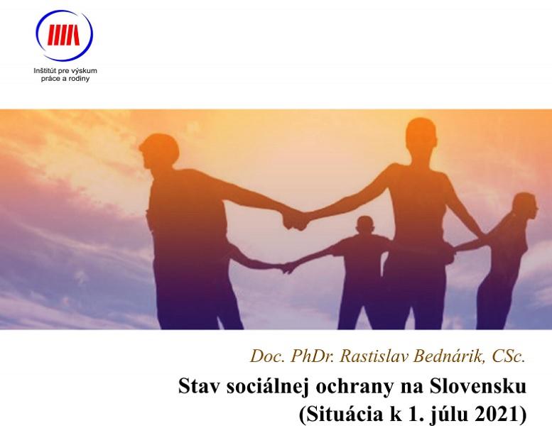 Titulná strana publikácie Stav sociálnej ochrany na Slovensku - situácia k 1. júlu 2021 (Rastislav Bednárik, IVPR)