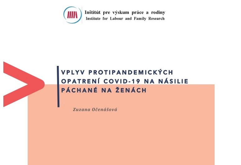 Titulná strana publikácie Vplyv protipandemických opatrení na násilie páchané na ženách (IVPR, Zuzana Očenášová, 2021)